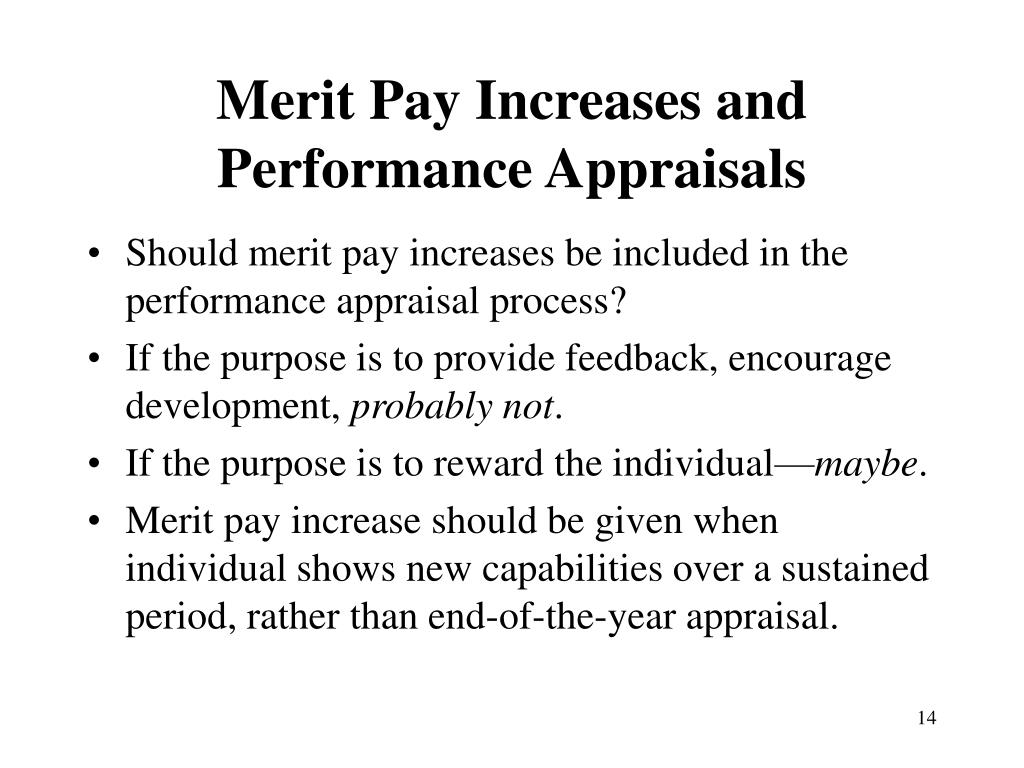 Merit Pay Increases and Performance Appraisals