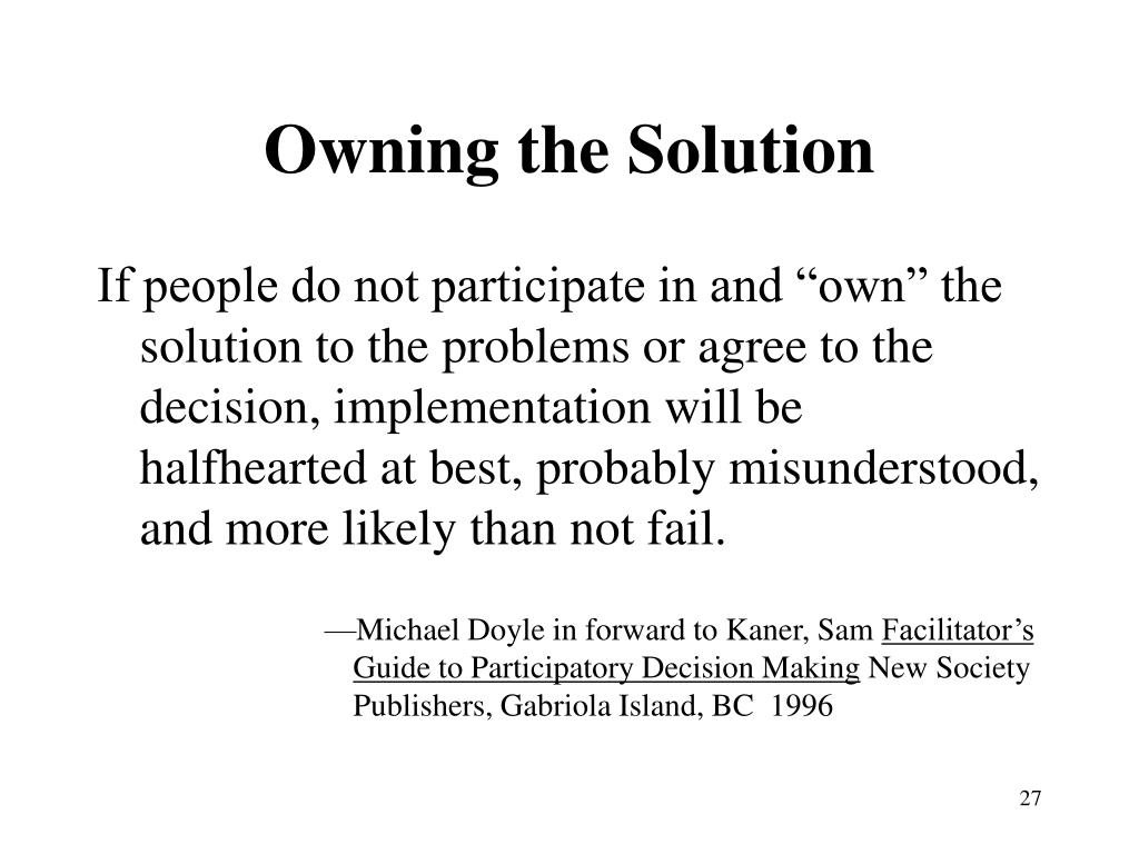 Owning the Solution