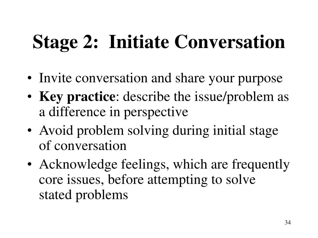 Stage 2:  Initiate Conversation