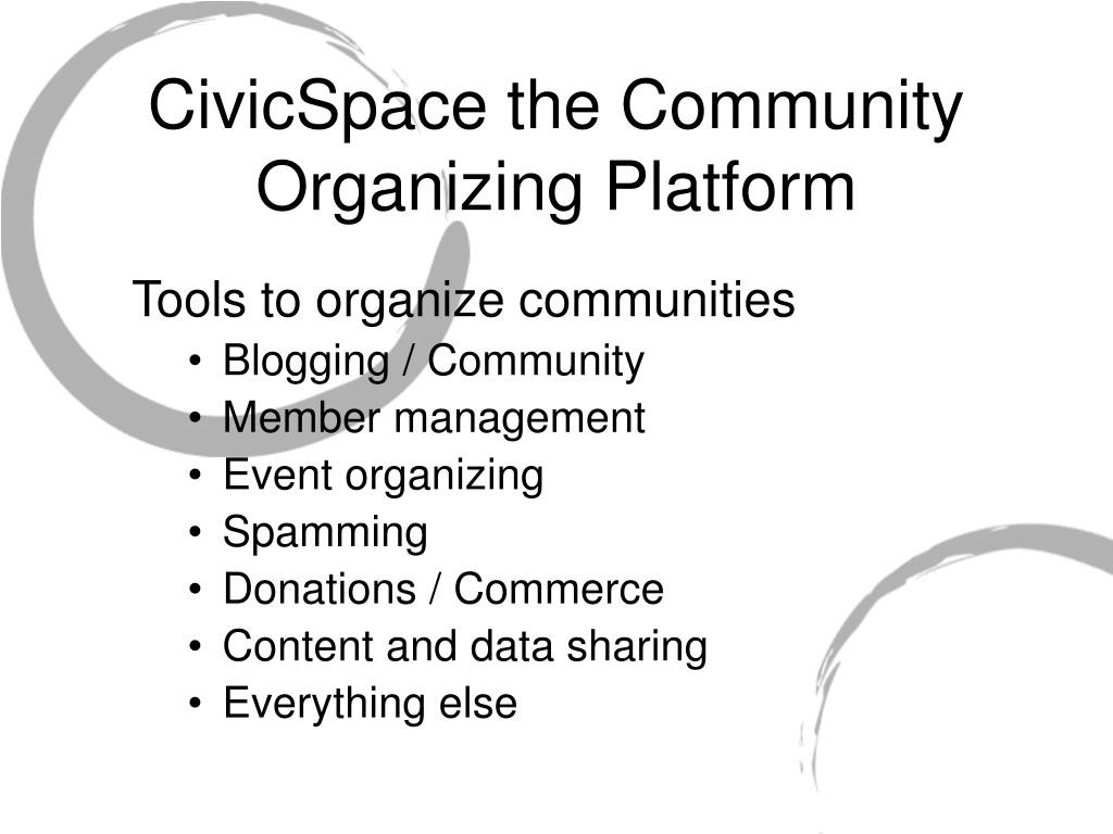 CivicSpace the Community Organizing Platform