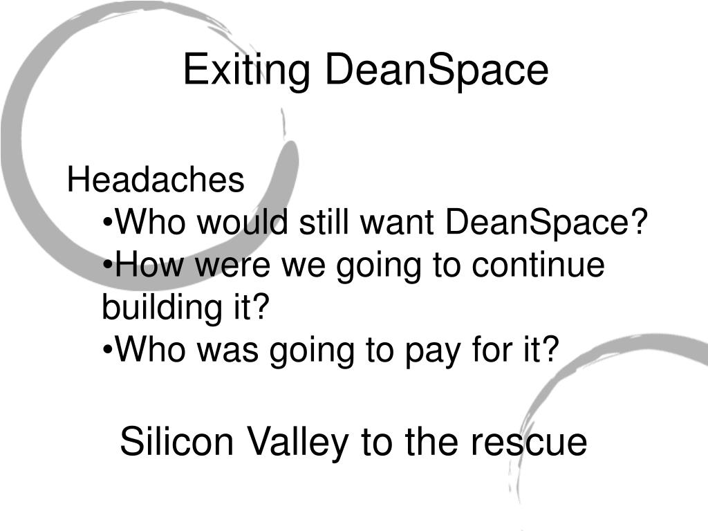 Exiting DeanSpace