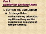part i equilibrium exchange rates