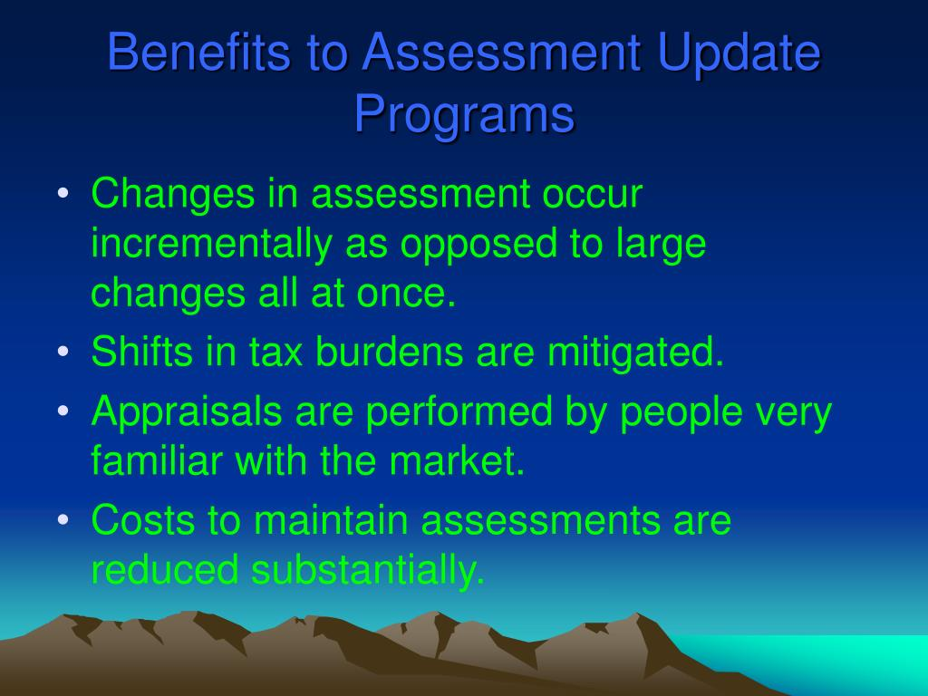 Benefits to Assessment Update Programs