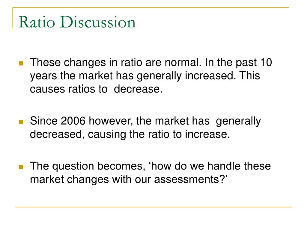 Ratio Discussion