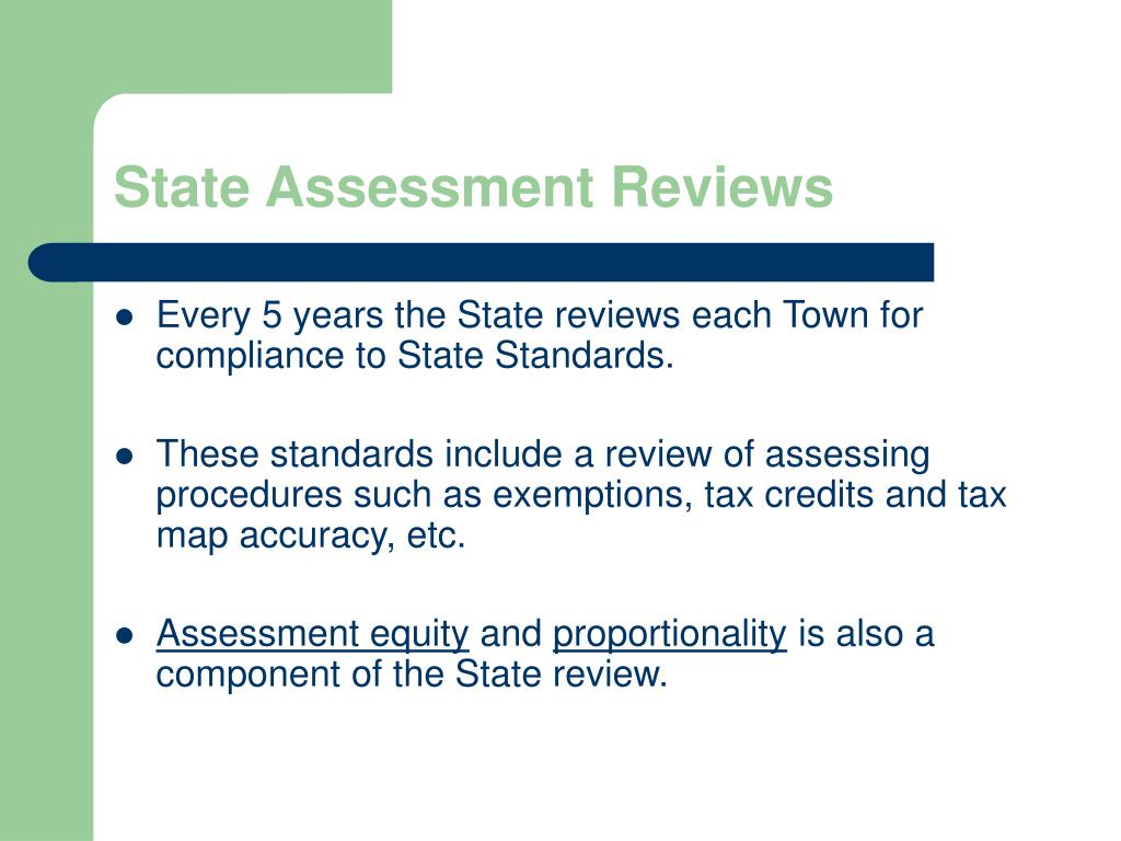 State Assessment Reviews