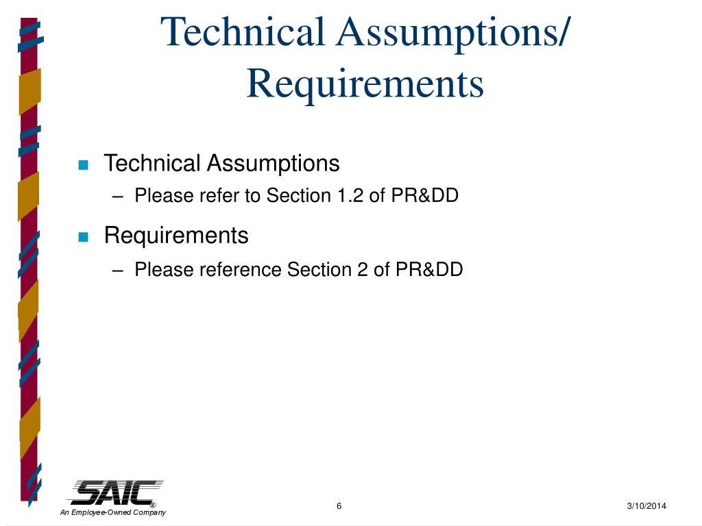 Technical Assumptions/