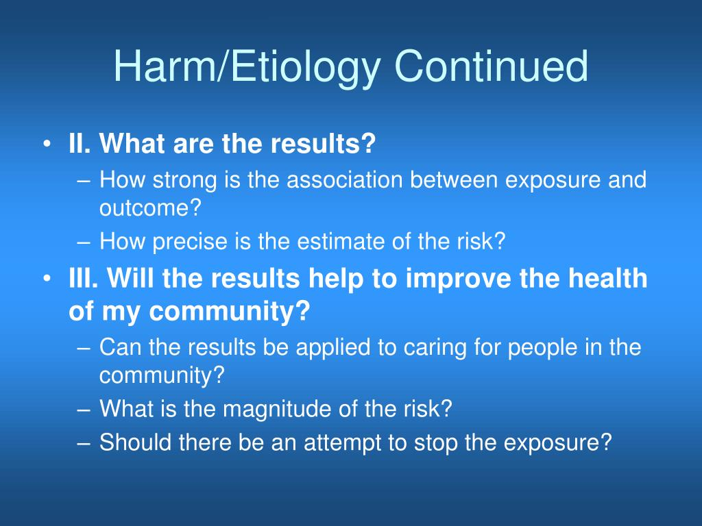 Harm/Etiology Continued