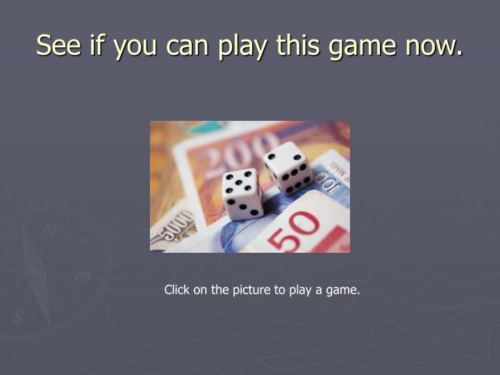 See if you can play this game now.