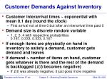 customer demands against inventory