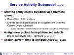service activity submodel cont d33