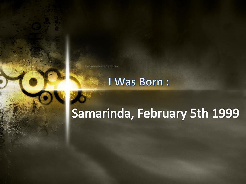 I Was Born :