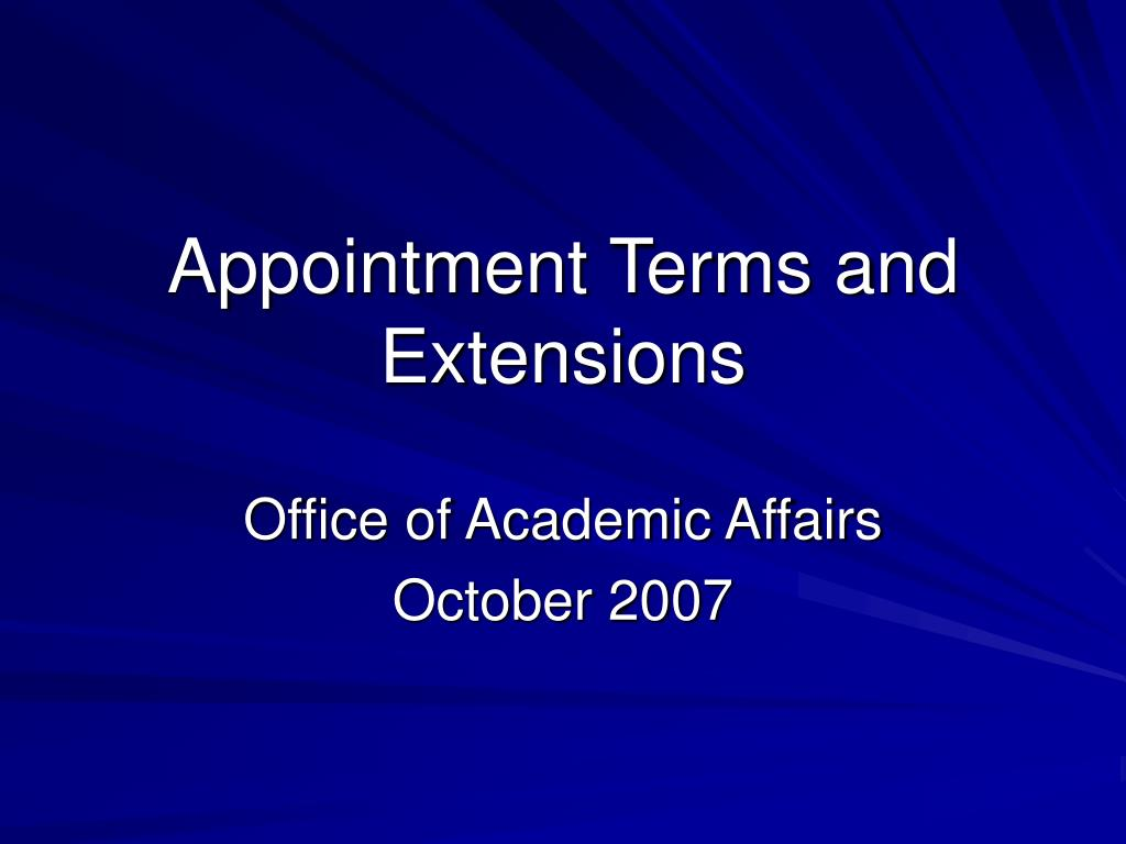 Appointment Terms and Extensions