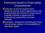 extensions based on extenuating circumstances