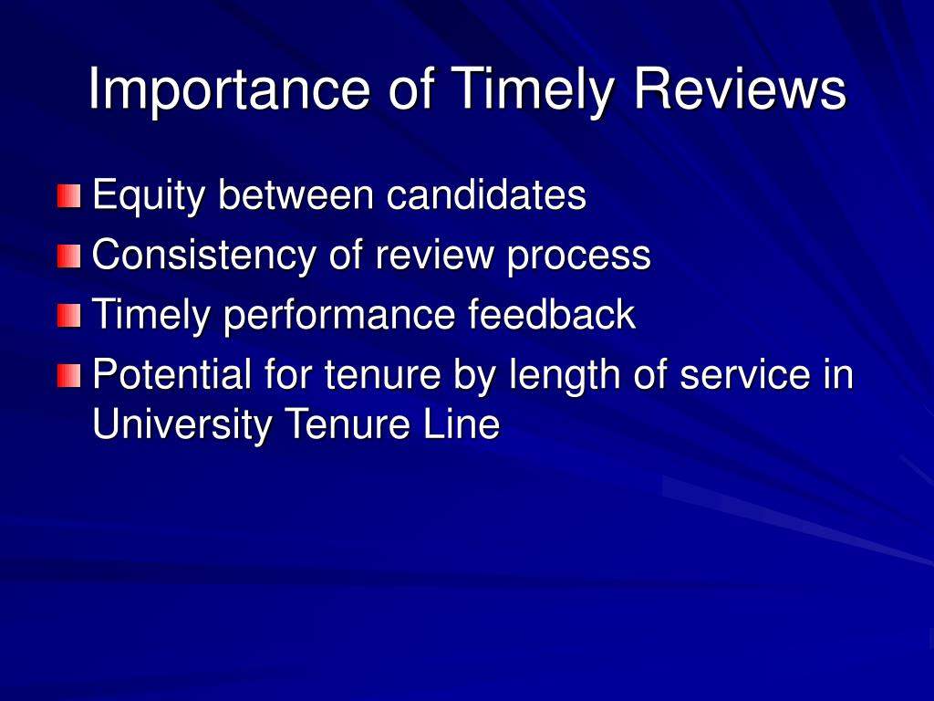 Importance of Timely Reviews