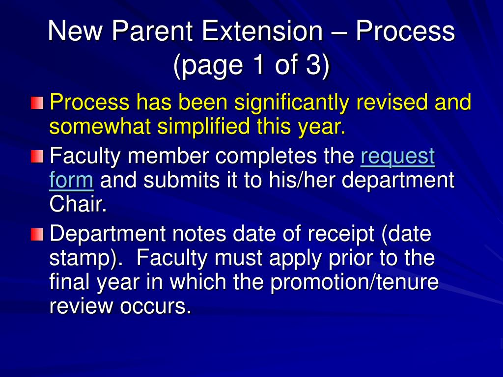 New Parent Extension – Process (page 1 of 3)