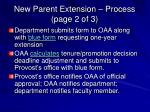 new parent extension process page 2 of 3