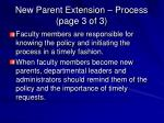 new parent extension process page 3 of 3