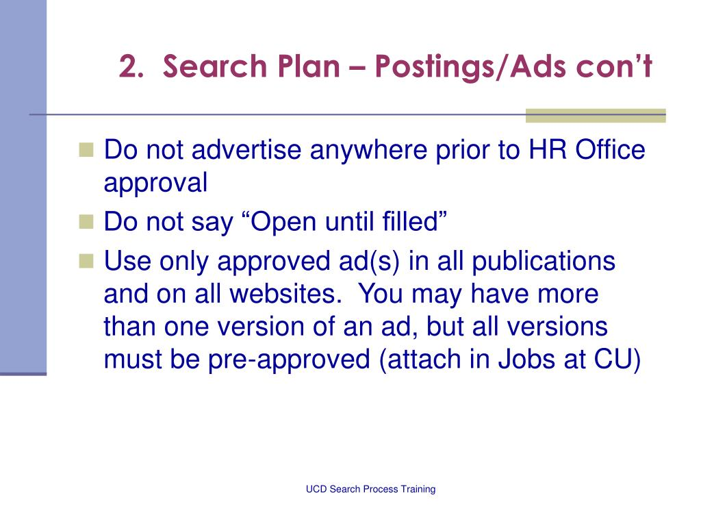 2.  Search Plan – Postings/Ads con't