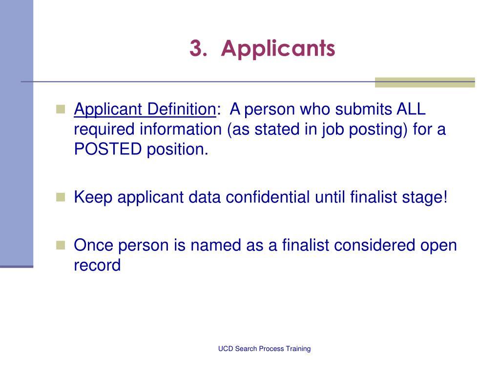 3.  Applicants
