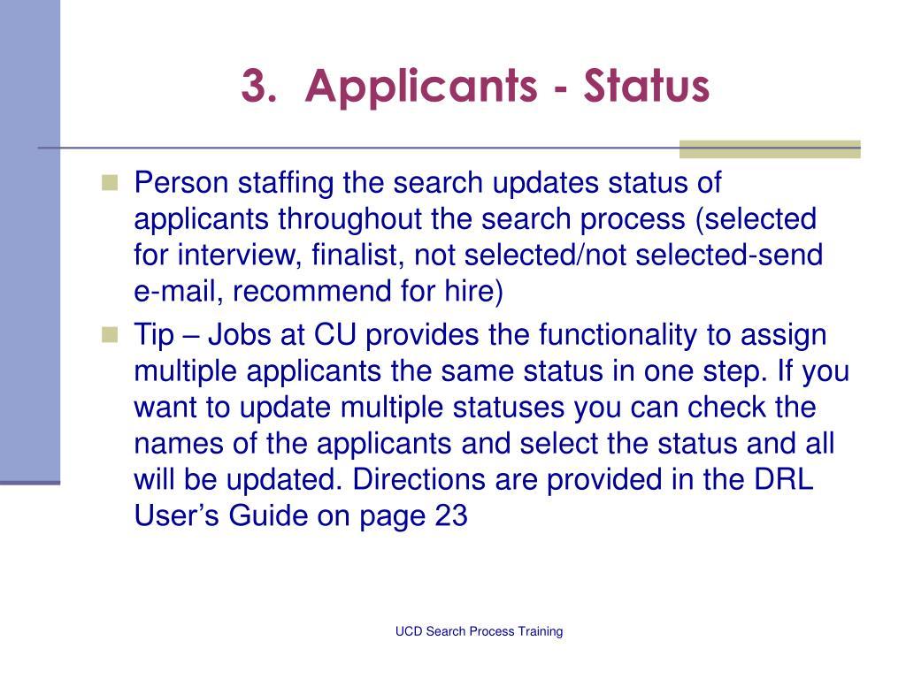 3.  Applicants - Status