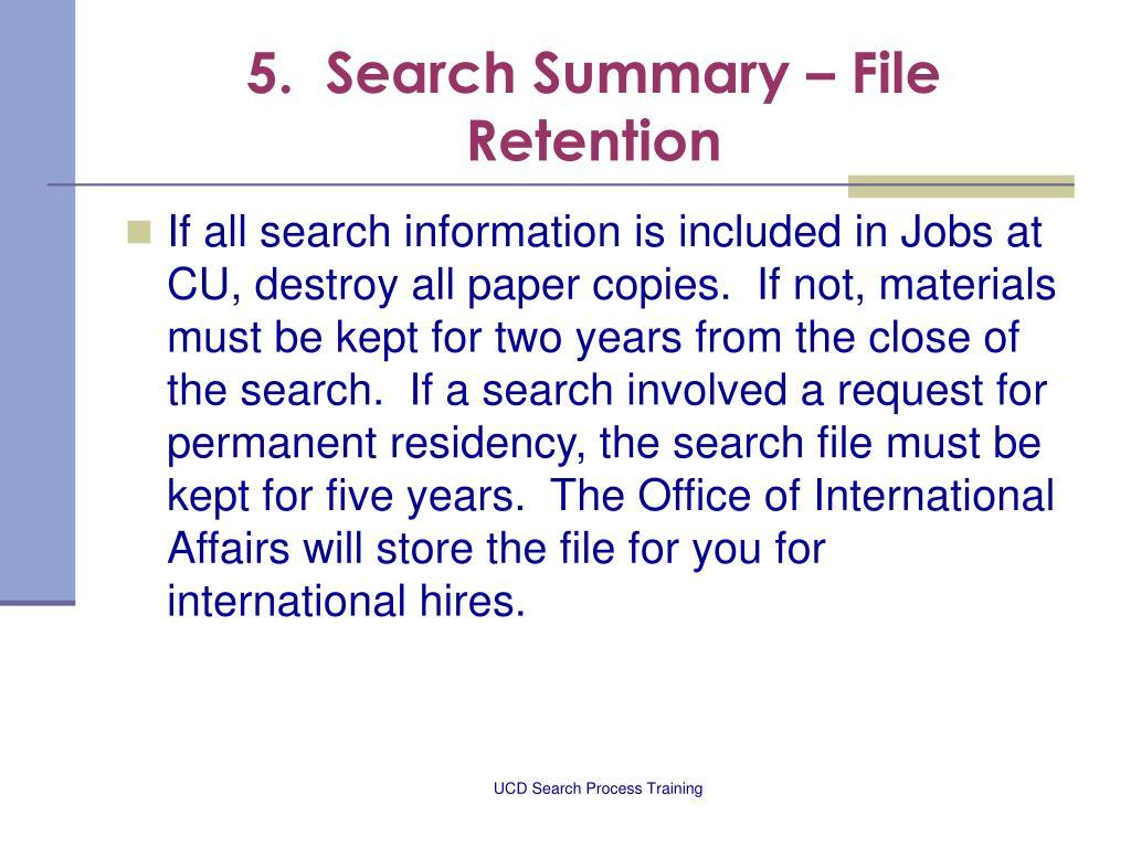 5.  Search Summary – File Retention