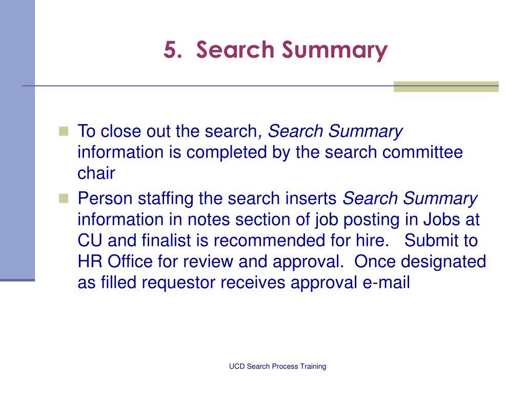5.  Search Summary