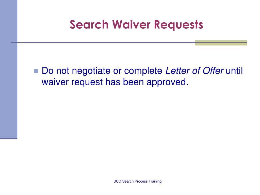 Search Waiver Requests