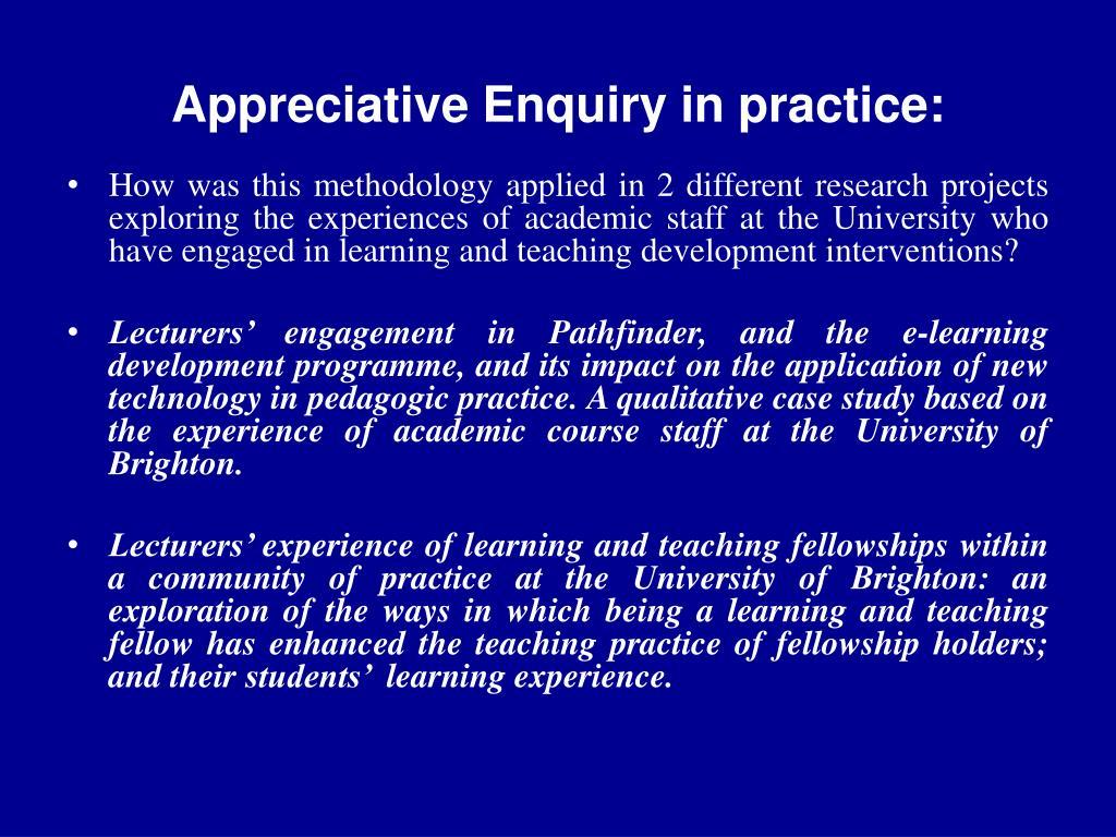 Appreciative Enquiry in practice: