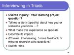 interviewing in triads