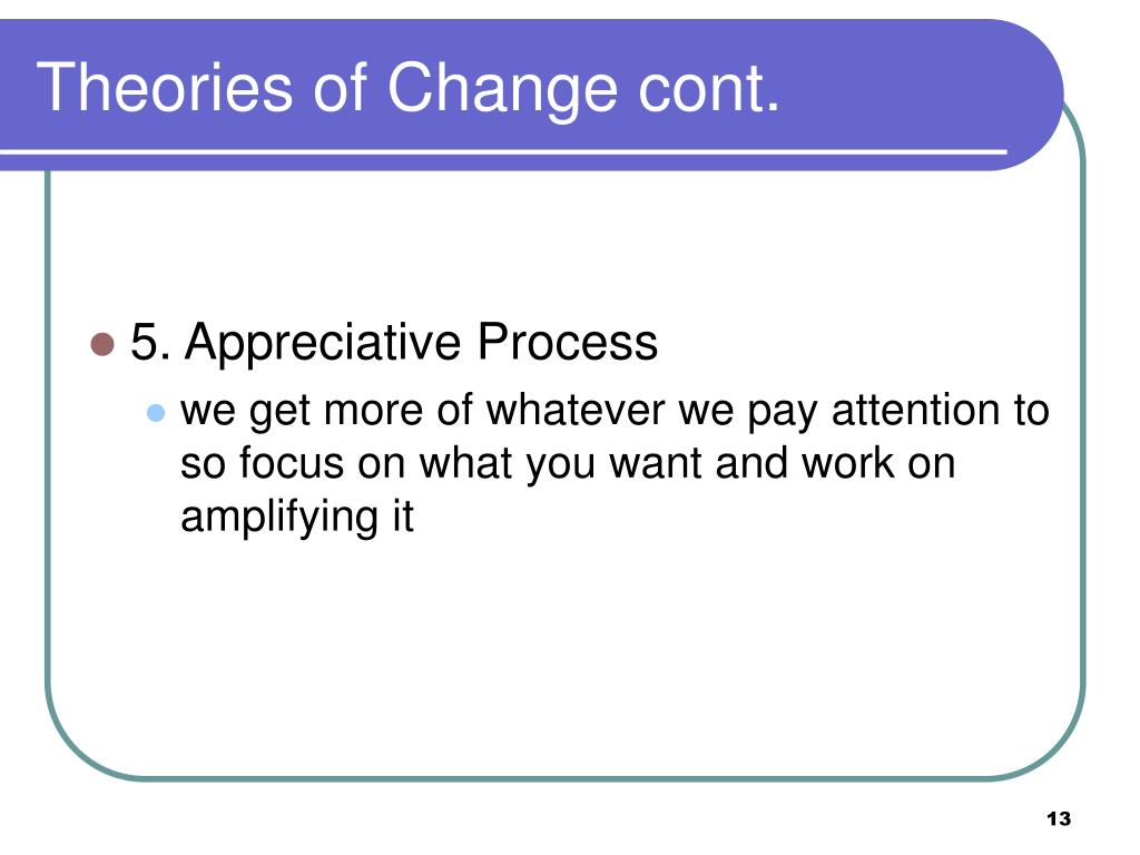 Theories of Change cont.
