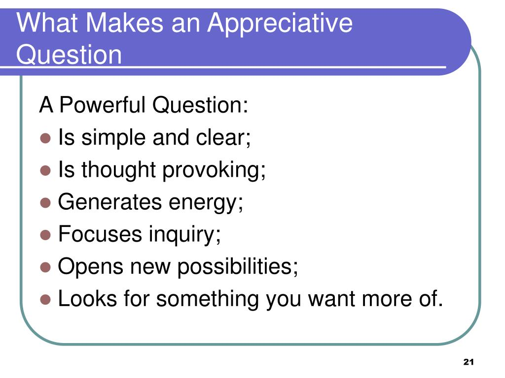 What Makes an Appreciative Question