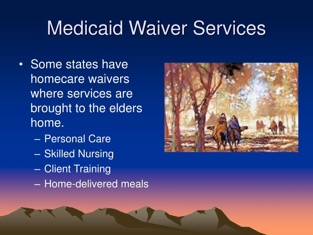 Medicaid Waiver Services