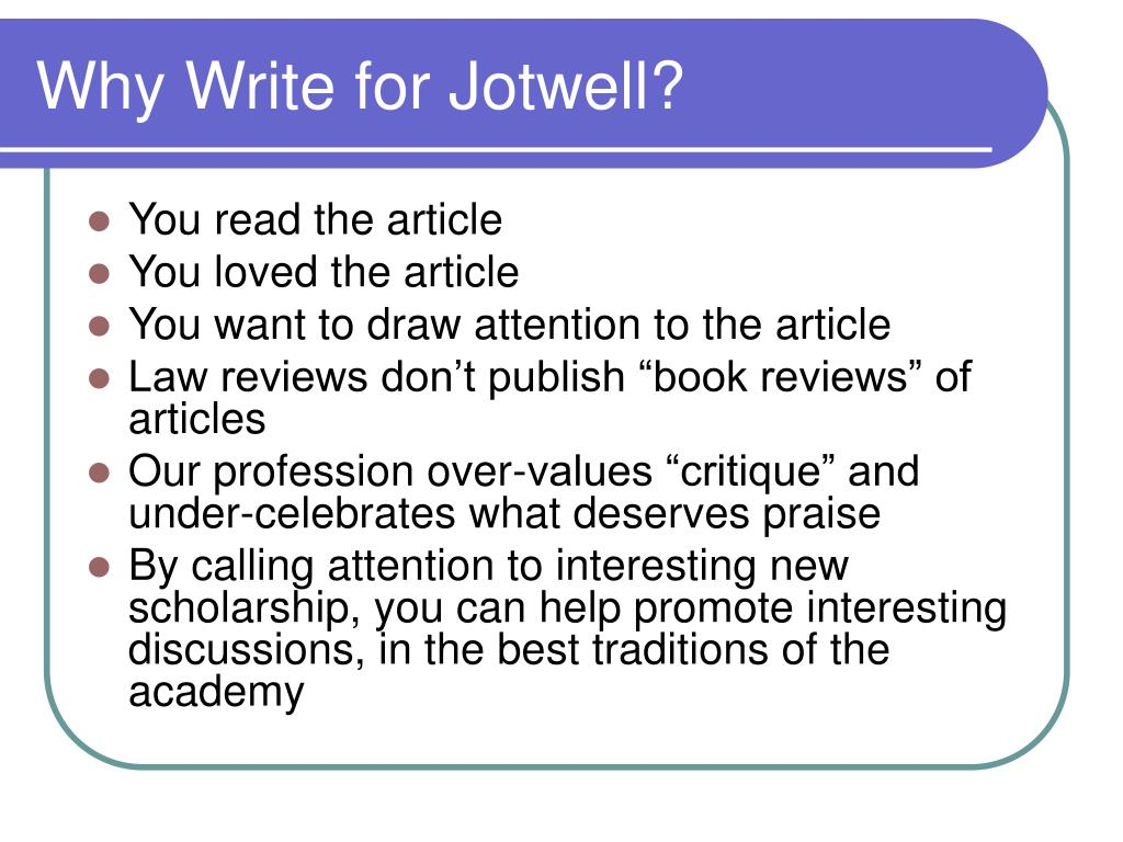 Why Write for Jotwell?