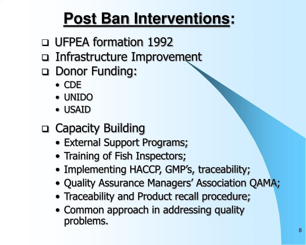 Post Ban Interventions