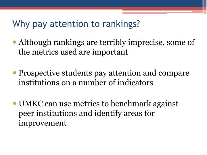Why pay attention to rankings