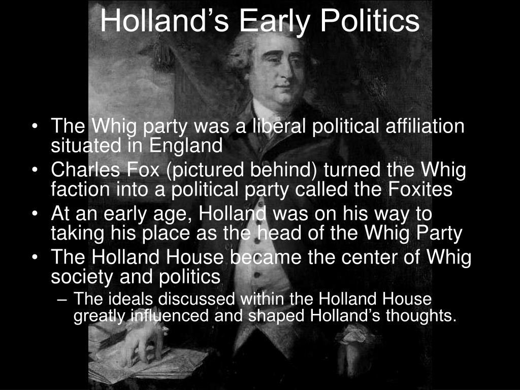 Holland's Early Politics