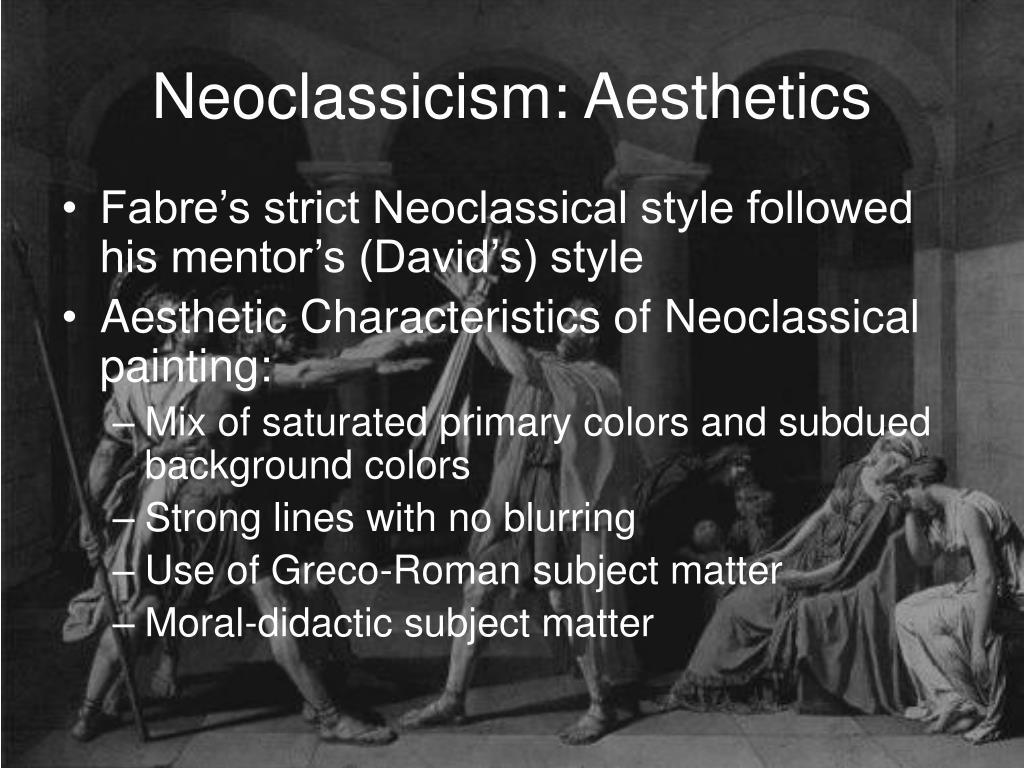 Neoclassicism: Aesthetics