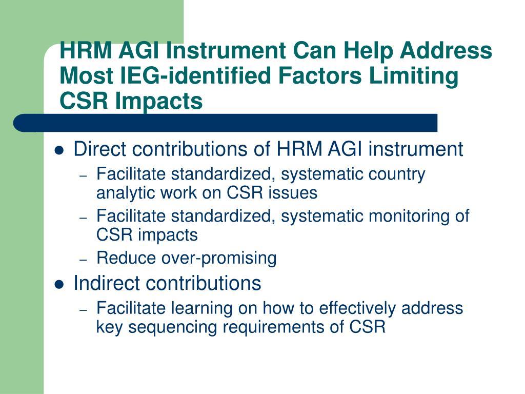 HRM AGI Instrument Can Help Address Most IEG-identified Factors Limiting CSR Impacts
