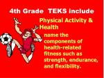 4th grade teks include