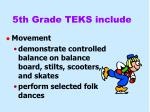 5th grade teks include