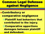 common legal defenses against negligence75
