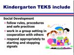 kindergarten teks include28
