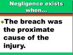 negligence exists when72