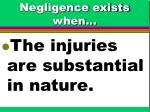 negligence exists when73