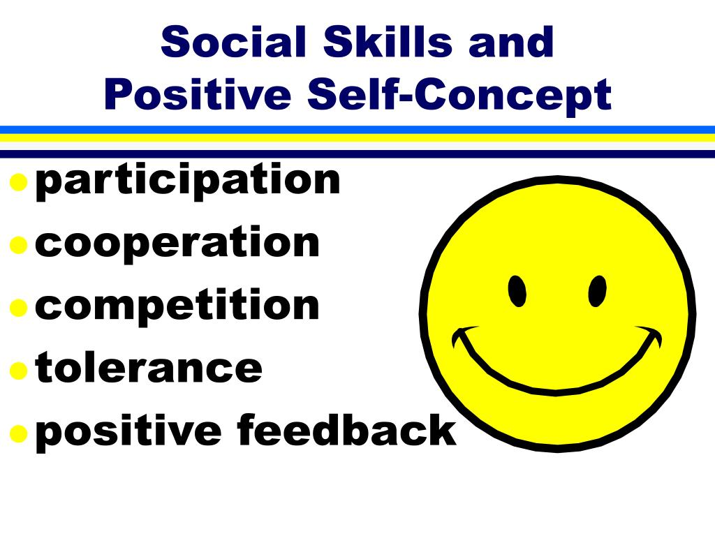 Social Skills and Positive Self-Concept