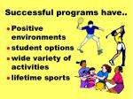 successful programs have