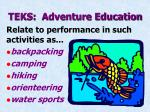 teks adventure education