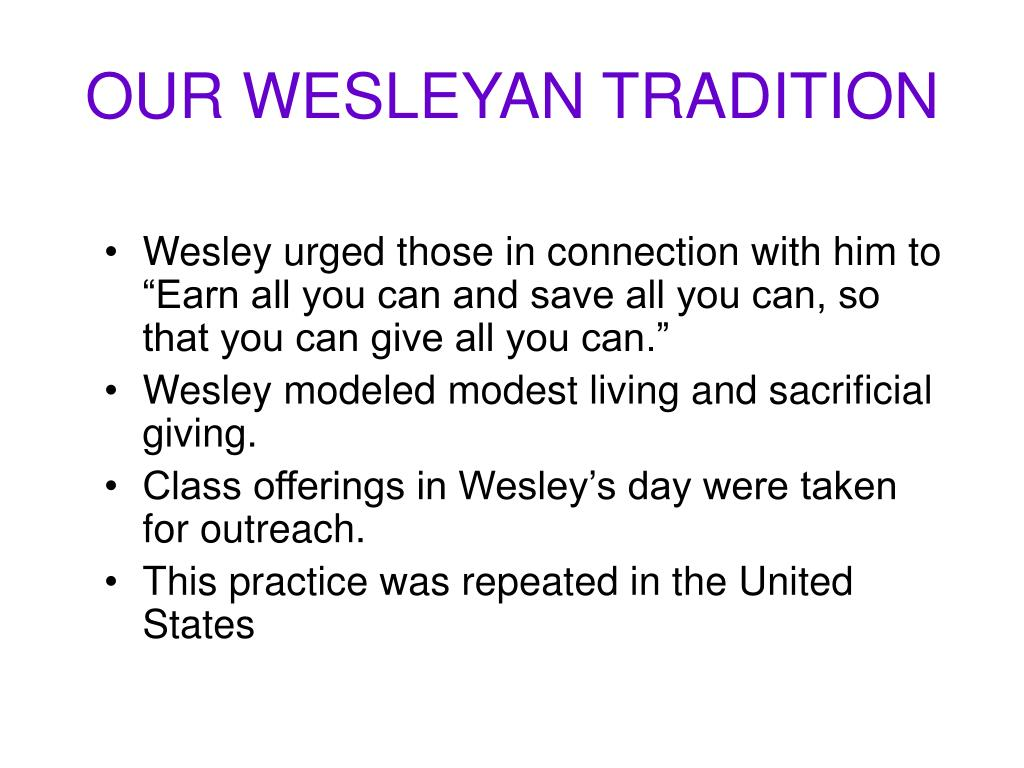 OUR WESLEYAN TRADITION