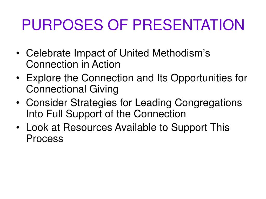 PURPOSES OF PRESENTATION
