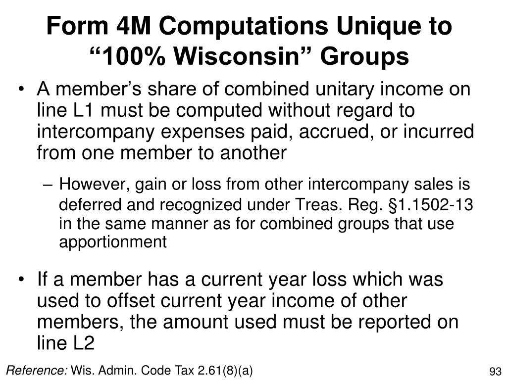 "Form 4M Computations Unique to ""100% Wisconsin"" Groups"